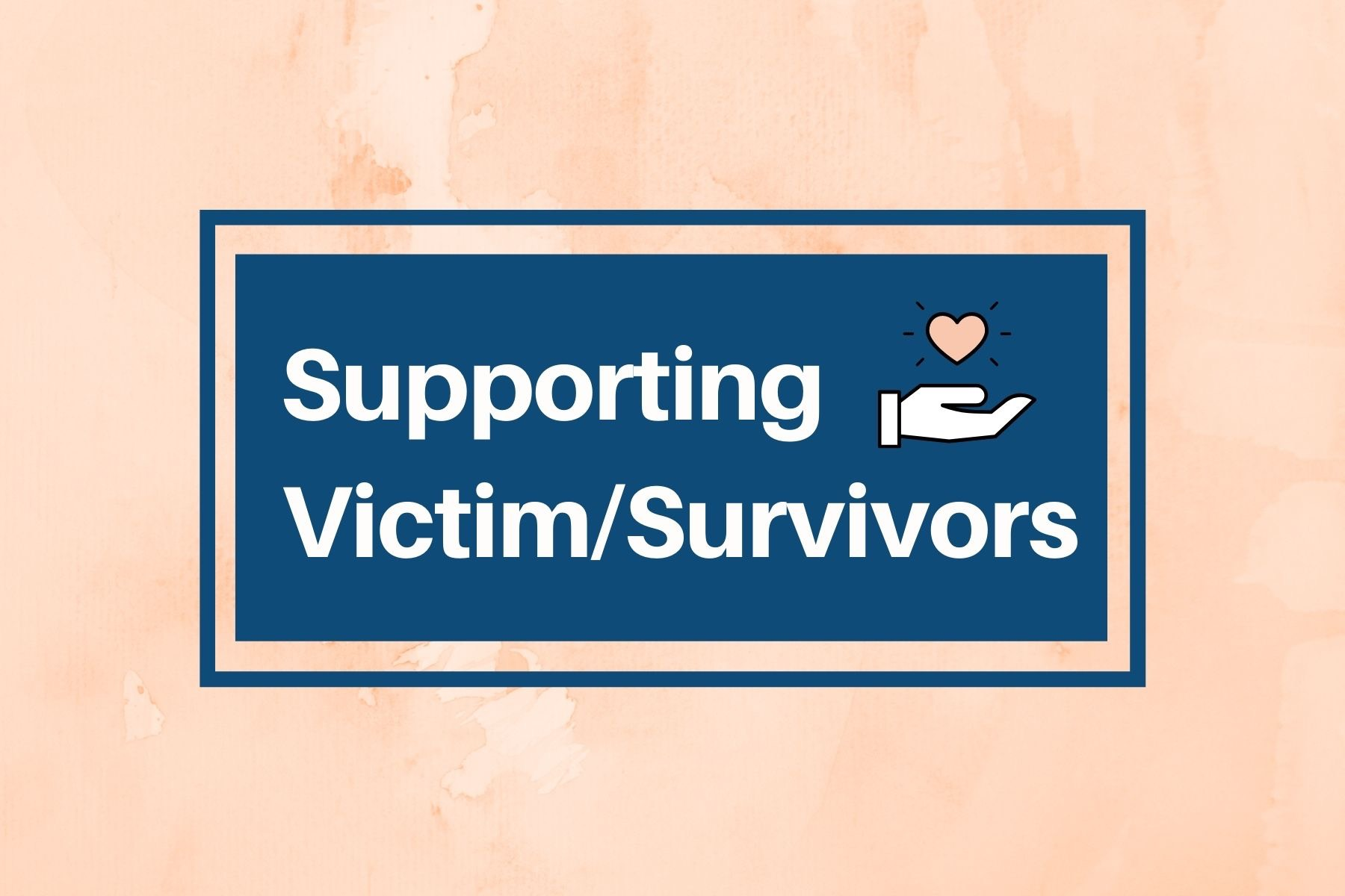 Supporting victim survivors
